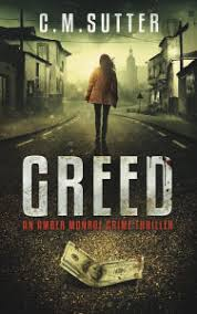Title Greed An Amber Monroe Crime Thriller 1 Author