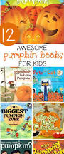 Childrens Halloween Books Read Aloud by Pumpkin Books For Kids The Kindergarten Connection