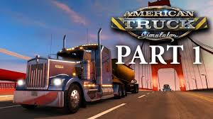 100 American Trucking Truck Simulator Gameplay Walkthrough Part 1 IM A TRUCKER