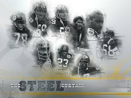 Steelers Behind The Steel Curtain by Steelers Steel Curtain Wallpaper Football Team Pictures