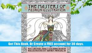 Free Ebook Download Adult Coloring Book Vintage Series The Masters Of Fashion Illustration