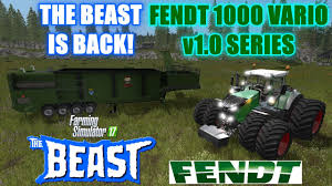Farming Simulator 17 The Beast v0 2 and Fendt Vario 1000 Series v1