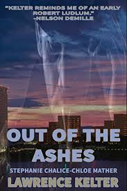 Out Of The Ashes Thriller Suspense Series A Heat Beat Book 1