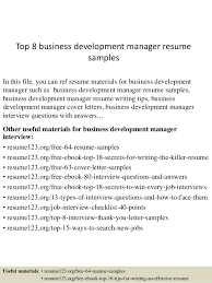 Top 8 Business Development Manager Resume Samples In This File You Can Ref Materials