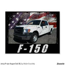 Cool Ford Trucks New 2013 F 150 Supercab Xl Poster Ford Pinterest ... Ford Recalls F150 Pickup Trucks Over Dangerous Rollaway Problem To Work With Toyota On New Hybrid System For And Suvs Scama Rolls Out The New Range Of In Morocco Cargo 1848 T Tractorhead Euro Norm 5 39300 Bas January Savings On And At Fremont In Wyoming 2018 All New Ford The Standard Of Trucks Youtube Cool 2013 F 150 Supercab Xl Poster Pinterest Xlt Supercrew W 55 Truck Box Regina Dealer Gives Away Shotgun Purchase A Pickup Cheap Lifted Sale Texas Luxury Tricked Out Questions I Have 1989 Lariat Fully Is Stockpiling Its To Test Their Tramissions