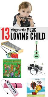 13 Things For The Music Loving Child