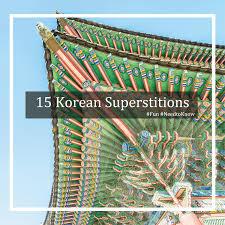 15 Korean Superstitions ButlersKorea