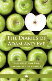 The Diaries Of Adam And Eve: Mark Twain, Ellen K Gregory ... 50 Off Finish Line Coupons Lords And Taylor Drses Best Vibrators For Beginners 2018 Enter Coupon Code Adam Eve Toys Codes Jack In The Box Phonesheriff Investigator Coyote Moon Grille Eve Restaurant 81 Petty France Weminster Whosalers Usa Inc Coupon Piper Classics Store Macbook Pro 13 Hard Case Big Fish Free Game Cricut Discount Northern Toilet Paper Printable Haul Store Off Code Bigsale Free Shipping More Upload Stars Where How To Get Codes Ninja Blender Shipping Softballcom