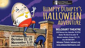 Halloween Express Nashville Tennessee by Humpty Dumpty U0027s Halloween Adventure Presented By Olde Worlde