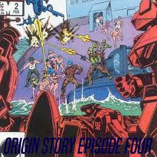 Origin Story Episode 4