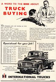 1954 International Harvester A Word To The Boss About Truck Buying ...