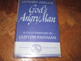 100 Leonard Ehrlich Gods Angry Man Amazoncom Books
