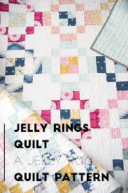 Jelly Rings Quilt Pattern Quilty Love