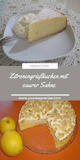 zitronengrießkuchen mit saurer sahne saure sahne kuchen