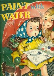 PAINT WITH WATER COLORING BOOK 10 X 13 1949 Merrill Magic Color
