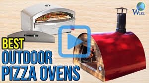 Blackstone Patio Oven Manual by Top 10 Outdoor Pizza Ovens Of 2017 Video Review