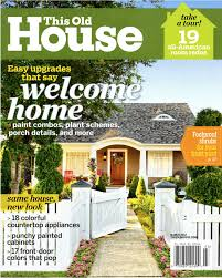 100 Home And House Magazine This Old This Old Old Houses Home Magazine
