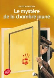 le mystère de la chambre jaune résumé le mystère de la chambre jaune texte intégral lecture academy