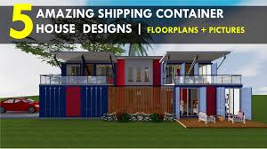 100 Amazing Container Homes Best 5 Shipping House Designs With Floor Plans By ShelterMode