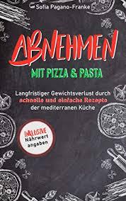 abnehmen mit pizza und pasta langfristiger gewichtsverlust