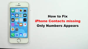 Fix iPhone Contacts Missing only numbers appears No names