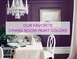 The Best Dining Room Paint Colors Huffpost Rh Huffingtonpost Com Good For 2015