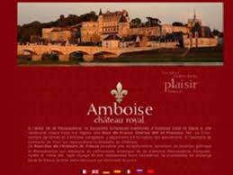 chambre hotes amboise presentation of châteaux d amboise châteaux de chambre hotes
