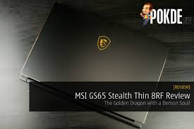 MSI GS65 Stealth Thin 8RF Review - The Golden Dragon With A ... Taurus Dragon Marketing Home Naga Camarines Sur Menu Throatpunch Rumes The Pearl 2011 Imdb How To Write A Ridiculously Awesome Resume With Jenny Foss 5 Best Writing Services 2019 Usa Ca And 2 Scams Write The Best Cv And Free Tools Apps Help You Msi Gs65 Stealth Thin 8rf Review Golden To Your Humanvoiced Quest Xi Kotaku Will Free Top Be Information Anime Pilot Hisone Masotan Bones Dragons Dawn Of New Riders Eertainment Buddha
