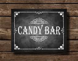 Printable Chalkboard Wedding Candy Bar Sign Dessert Rustic