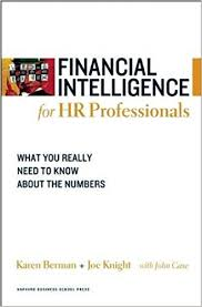 Financial Intelligence for HR Professionals What You Really Need