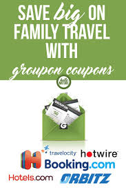 Save BIG On Family Travel With Groupon Coupons - Hello Nature Parisian Coupon Codes Renaissance Faire Ny 13 Deals Promo Code Promo For Tactics 4 Tech Conferences You Can Use Hotwire Coupon Codes To Attend Sears Parts Direct Free Shipping 2018 Lola Hotel Hp 564 Black Ink Coupons Elegant Themes 2019 Festival Foods Senior Travelocity Get The Best Deals On Flights Hotels More App Funktees Penelope G Mydeal Deal 25 Car Rental Naturalizer