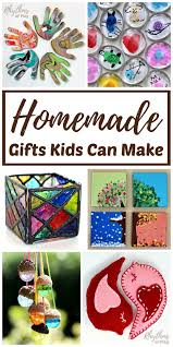 DIY Homemade Gifts Kids Can Make For Mothers Day Fathers Christmas Or A Birthday