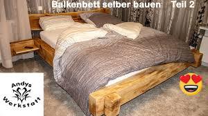 balkenbett selber bauen aus eichenbalken schlafzimmer einrichten teil 2