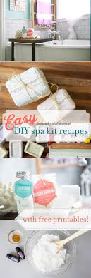 And If Youre Just Checking In Because You Caught Us On The Segment We Have A DIY For Each Element Spa Kit All Free Printables Here