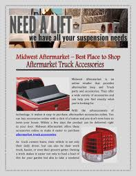 Aftermarket Truck Accessories By Midwest Aftermarket - Issuu Midwest Truck Axle Shaft Catalog Custom Equipment North American Trailer Sioux General Parts Chicago Youtube And Show Peoria Illinois Motive Gear Announces New Differential Untitled Scanh Early Ford Buy Licensed Ford For Sales Service Inc Towing Company 481956 Pickup Fenders Beds Bumpers Lyons Il Action Truck Parts Find In Volvo Trucks Of Omaha Ne And Best Image Kusaboshicom