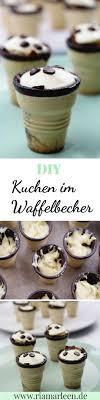 leckere snackidee kuchen im waffelbecher einfaches
