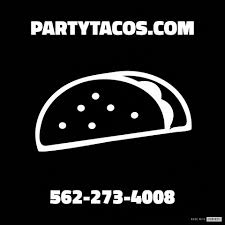 Party Tacos - Taco Man Catering & Taco Cart Catering - Home | Facebook What Is Taco Bar Catering Copy By Welcome Truck Los The Hottest New Food Trucks Around The Dmv Eater Dc Solved First Introduced In Angeles Concept Of Ko Hang 10 Tacos Hang10tacos Twitter Cart Party Rise And Shine Blog Wther You Are Looking To Put On A Breakfast Buffet For Your Chef Nays Tacolized Service Man La Pink If Best Catering Summer Taco Truck Archives Best Guerrilla
