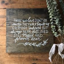 Loved Ones Sign Wedding Welcome Table In Heaven Reception Rustic Decor Wooden