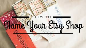 How To Name Etsy Shop