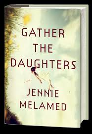 Please Welcome Jennie Melamed To The Qwillery As Part Of 2017 Debut Author Challenge Interviews Gather Daughters Was Published On July 25th