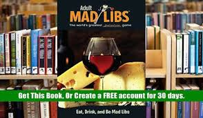 PDF Free Eat Drink And Be Mad Libs Adult DowPDF