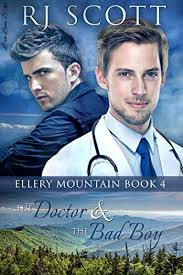 The Doctor And Bad Boy Ellery Mountain Book 4 By Scott