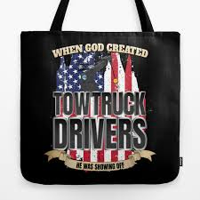 100 Do You Tip Tow Truck Drivers When God Created American Tote Bag