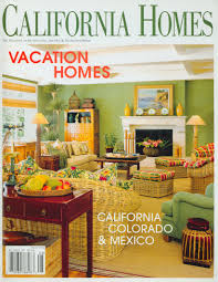 100 Ca Home And Design Magazine Lifornia S Bo ROBERT E TRUSKOWSKI INC