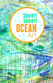 Squirt Ocean Art Fun Process Activity For Kids That Involves Spray Guns And