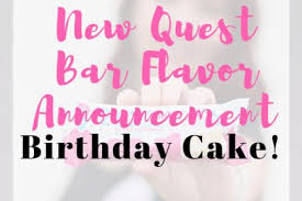 New Quest Bar Flavor Birthday Cake Protein