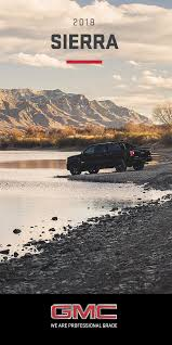 Power Like A Pro. The GMC Sierra Light-duty Truck Has Long Set The ...