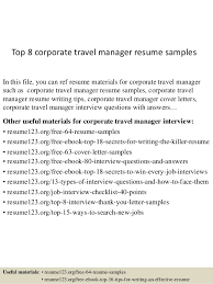 Top 8 Corporate Travel Manager Resume Samples In This File You Can Ref Materials
