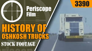 HISTORY OF OSHKOSH TRUCKS Fire Engines, Military And Rescue Vehicles ... Okosh Truck Unloading Humvee Jeep From Hydraulic Trailer Stock Kosh Striker 4500 Airport 3d Model 360 View Of Fmtv M1087 A1p2 Expansible Van Truck 2016 3d Laden With Being Driven Though Woodland Hydraulic Lowered On Video Footage Photos Images Page 3 Alamy A98 3200g969 Fda238 Front Drive Steer Axle Tpi Trucks Google Search Pinterest Military American Simulator Defense Hemtt Midland Tw3500 B