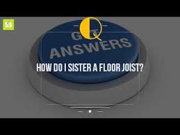 Sistering Floor Joists To Increase Span by How Do I Sister A Floor Joist Youtube
